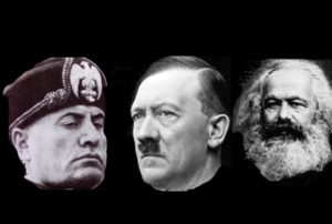 Mussolini, Hitler e Marx